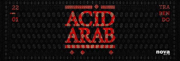 Buy your Acid Arab tickets