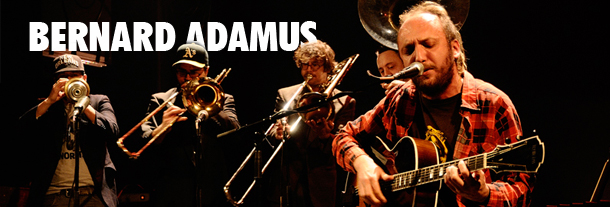Buy your Bernard Adamus tickets