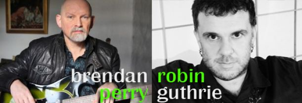 Buy your Brendan Perry & Robin Guthrie tickets