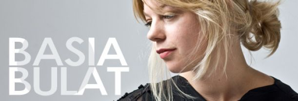 Buy your Basia Bulat tickets