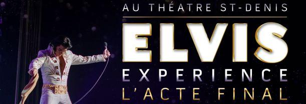 Billet Elvis Experience Montréal 2017 - 25 août 20h00