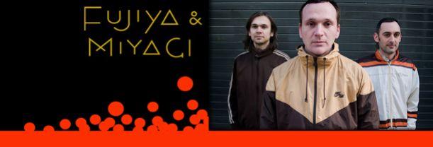 Buy your Fujiya & Miyagi tickets