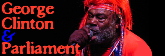 Buy your George Clinton & Parliament tickets