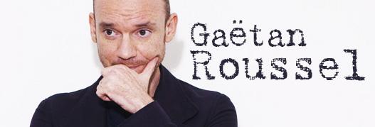 Buy your Gaetan Roussel tickets