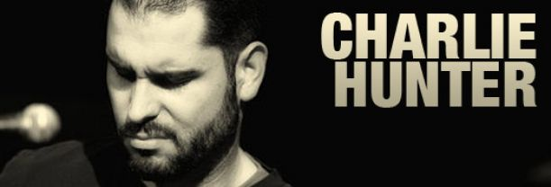 Buy your Charlie Hunter tickets