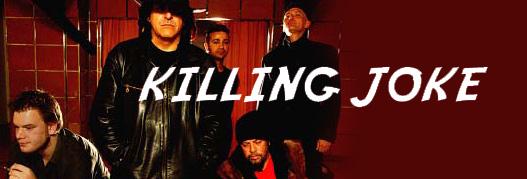 Buy your Killing Joke tickets