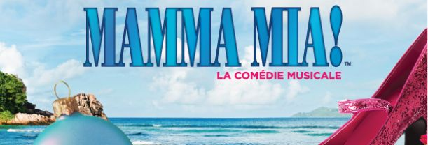 Mamma Mia Montreal 2019 ticket - 14 December 19h30