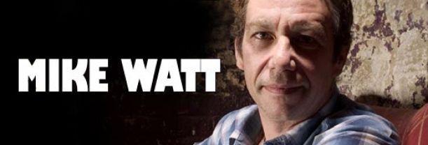 Buy your Mike Watt tickets
