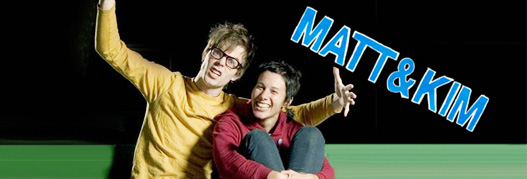 Buy your Matt and Kim tickets