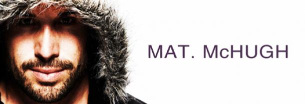 Buy your Mat McHugh tickets