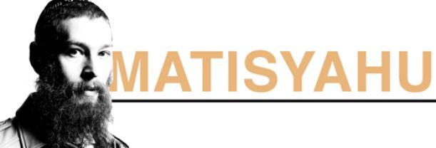 Buy your Matisyahu tickets