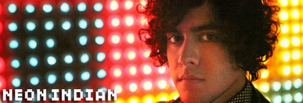 Buy your Neon Indian tickets