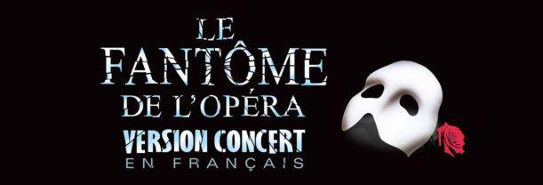 Billet Le Fantôme de l'Opéra (version concert en français)