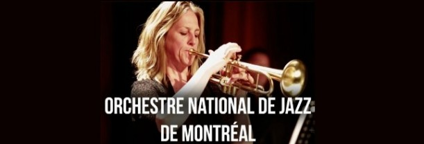 Billet Orchestre National de Jazz de Montréal