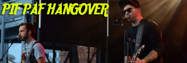Buy your Pif Paf Hangover tickets