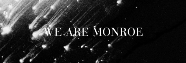 Billet We Are Monroe